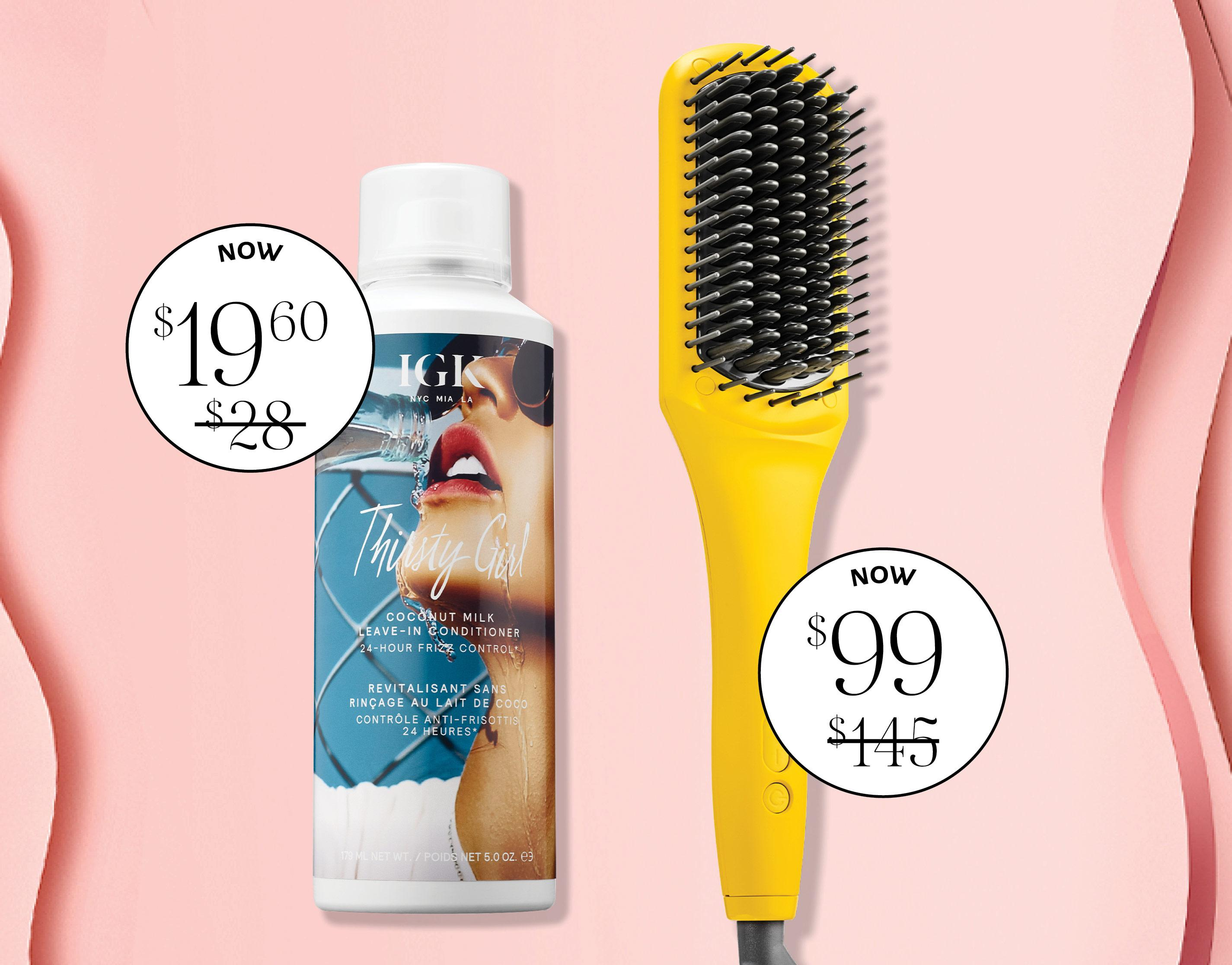 $19.00 Thirsty Girl. $99 electric brushes