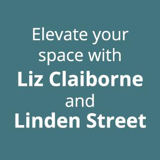 Elevate your space with Liz Claiborne and Linden Street