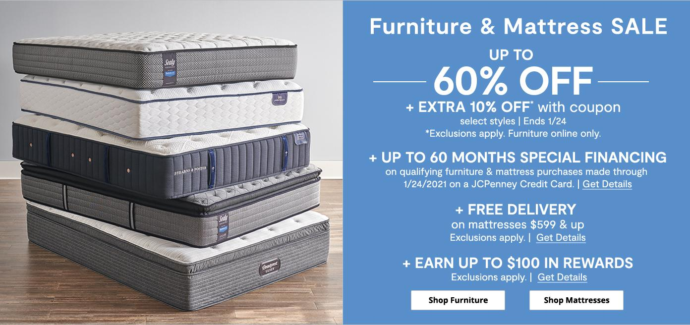 Furniture & Mattress sale. Up to 60% off. Up to 60 month special financing. Ends 1/24