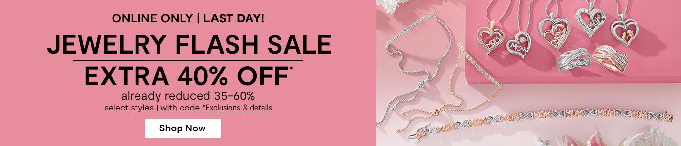 Online only. Last Day! JEWELRY FLASH SALE EXTRA 40% OFF* already reduced 35-60%, select styles, with code. *Exclusions & details. Shop Now: