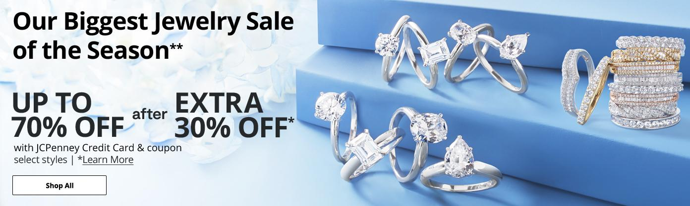 Our biggest jewelry sale of the season. UP TO 70% OFF AFTER EXTRA 30% OFF* with JCPenney Credit Card & coupon  select styles   *learn more  shop all