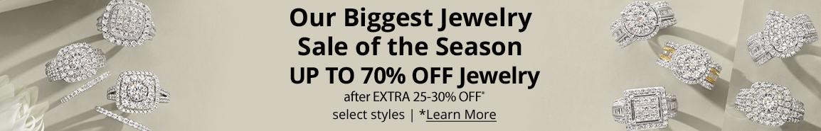 Our biggest jewelry sale of the season.  UP TO 70% OFF Jewelry after EXTRA 25-30% OFF* select styles | *Learn More
