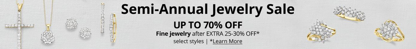 Semi-Annual Jewelry Sale UP TO 70% OFF Fine jewelry  after EXTRA 25-30% OFF* select styles | *Exclusions apply. learn more