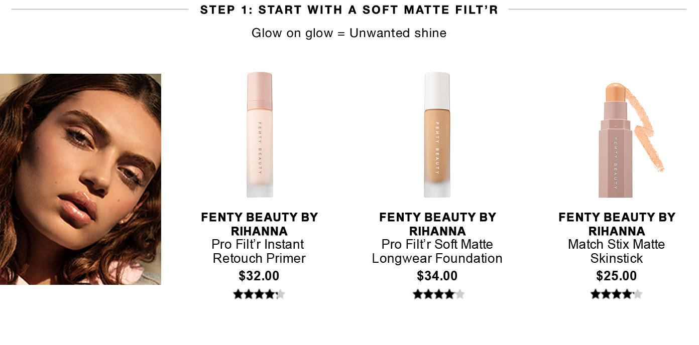 Sephora - Step 1 - START WITH A SOFT MATTE FILT'R - Glow on glow = Unwanted shine